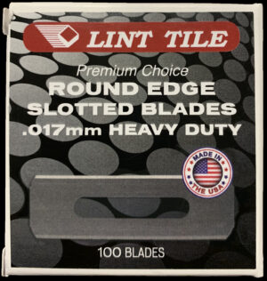 Lint Tile Round Edge Slotted Blades Qty-100 .017mm